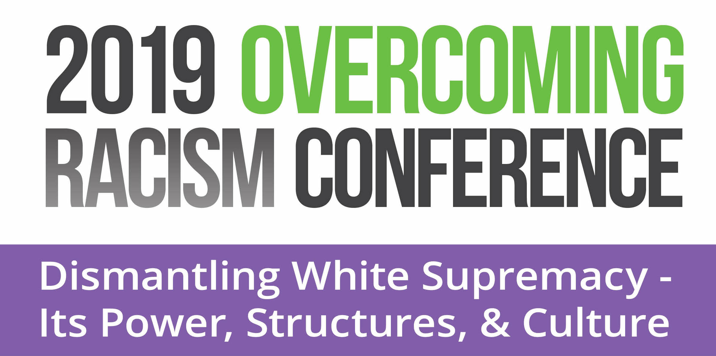 2019 Overcoming Racism Conference